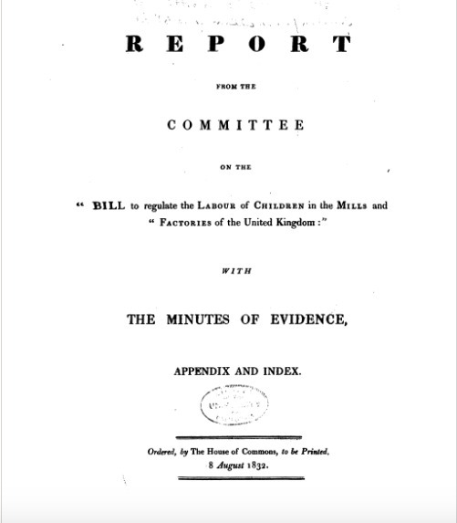 "Report From the Committee on the ""Bill to Regulate the Labour of Children in the Mills and Factories of the United Kingdom"""